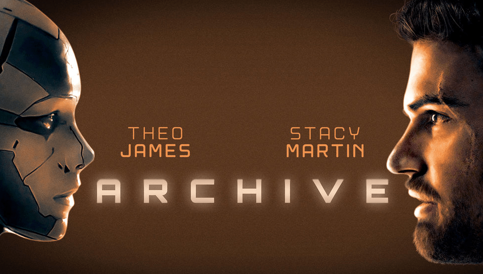 'Archive' (2020) Movie Review: Robotics and the Dead