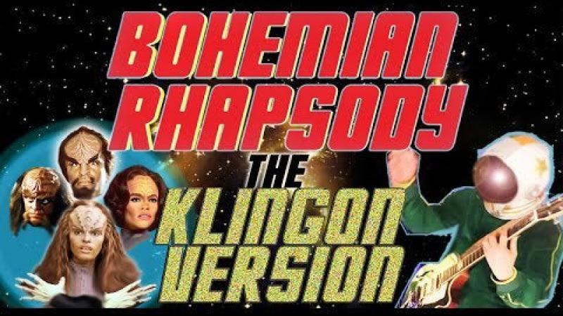 Video of the Day: 'Bohemian Rhapsody' in Klingon