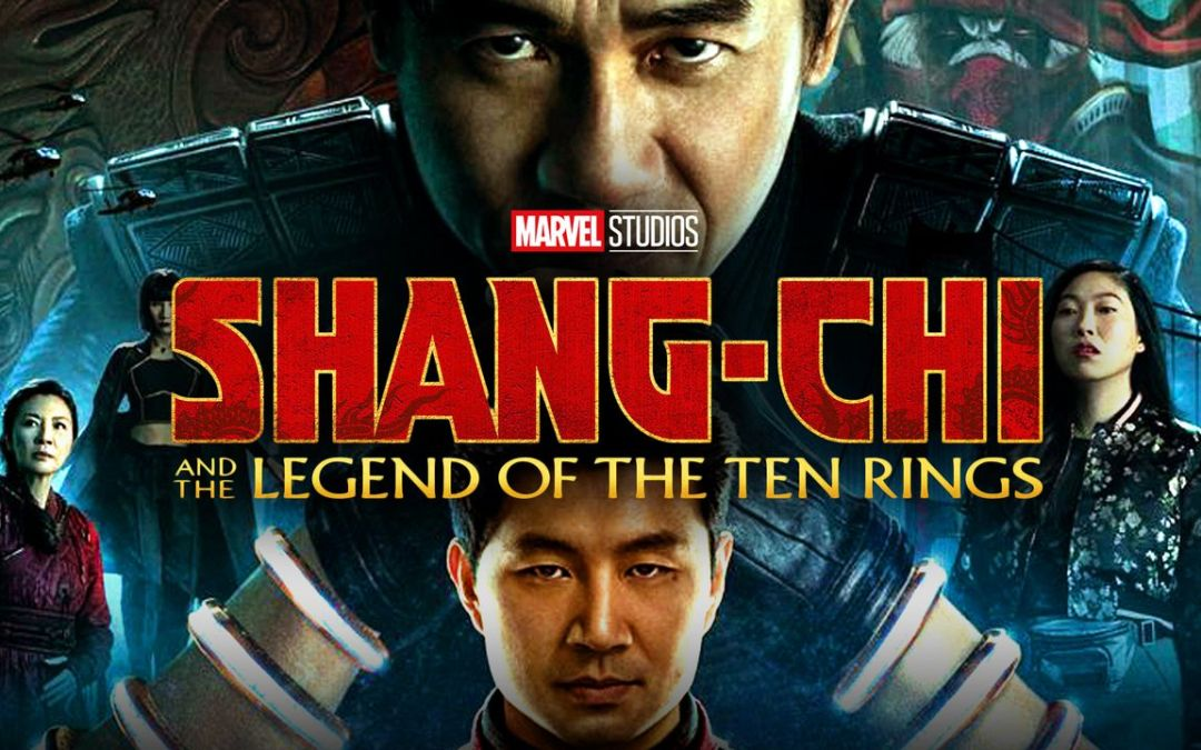 'Shang-Chi and the Legend of the Ten Rings' A Hit for Marvel