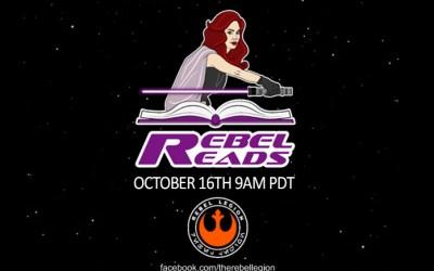 Star Wars' Rebel Legion: The 'Rebel Reads' Charity Webathon Strikes Back