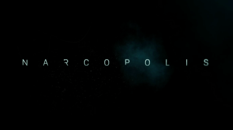 NARCOPOLIS: Not Quite the High