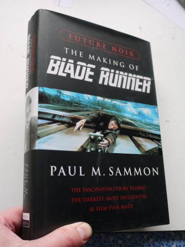 Future Noir The Making of Blade Runner cover - book by Paul M Sammon