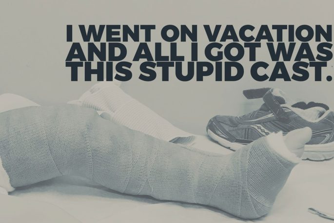 Sepia tone image of a child's leg in a cast up to the mid thigh, with a single sneaker in the background. Text overlaid on the image says: I went on vacation and all I got was this stupid cast.