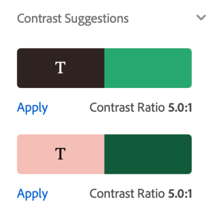 Screenshot of Adobe Contrast Suggestions of black text on a medium green background or pink text on a dark green background. Each suggestion has a contrast ration of 5.0 to 1.