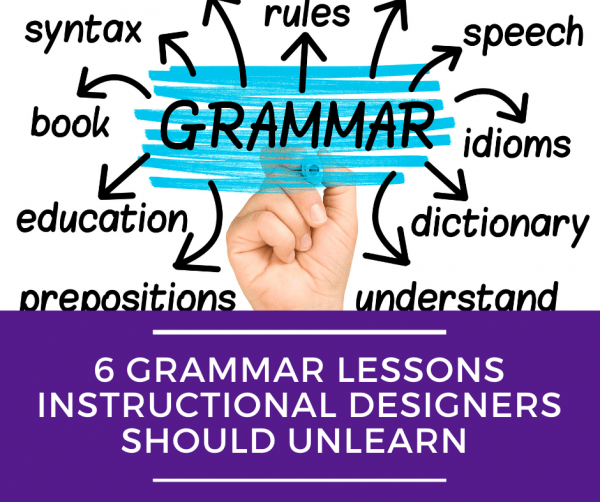 6 Grammar Lessons Instructional Designers Should Unlearn. Hand writing the word