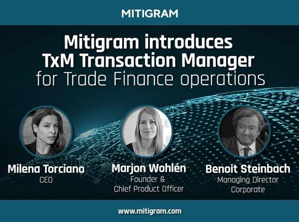 Mitigram launches TxM - Transaction Manager