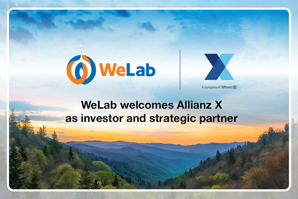 WeLab completes initial close of Series C-1 funding, led by Allianz X for US$75 million and announces strategic partnership