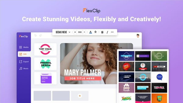 Create Stunning Videos, Flexibly and Creatively With FlexClip Video Maker