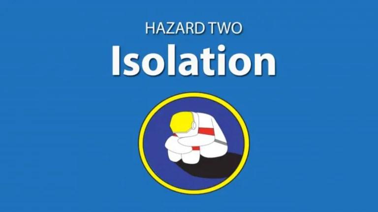 Isolation Hazard