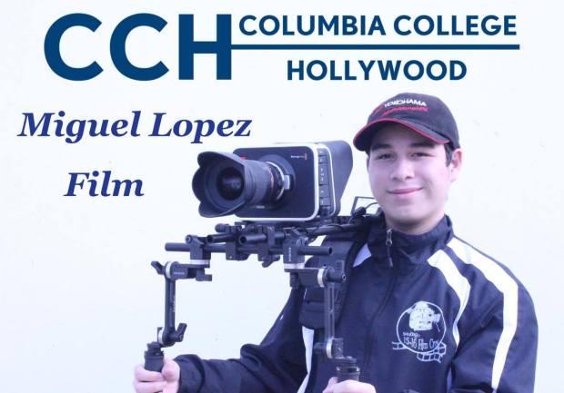 Miguel Lopez, SantiagoColumbia College Hollywood: cinema (Photo courtesy of Miguel Lopez)