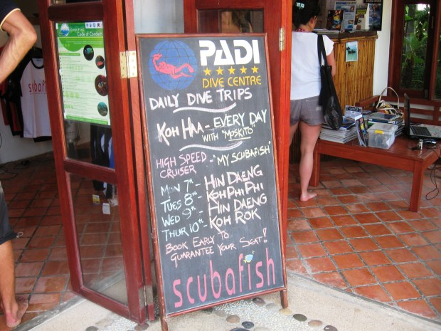 Why take a package tour? You can find plenty of activities on your own. This sign advertises a diving center trip operated from our hotel on the island of Ko Lanta, Thailand. All we had to do was sign up. Photo: Marla Jo Fisher, Orange County Register