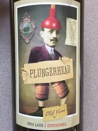 Plungerhead: According to winery legend, the marketing and creative department came up with this idea. Mr. Plungerhead reportedly looks very similar to one of the founders – surely a coincidence, right? (Photo courtesy of Plungerhead Wines)