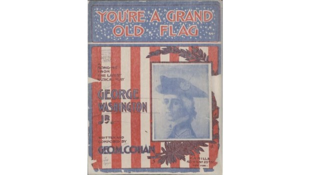 "George M. Cohan's ""You're a Grand Old Flag"" sheet music from his 1906 Broadway musical ""George Washington, Jr."" (Public domain)"