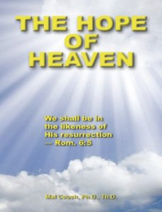 The Hope of Heaven: We Shall be in the Likeness of His Resurrection