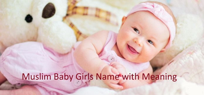 New Muslim Girl Names with Meaning