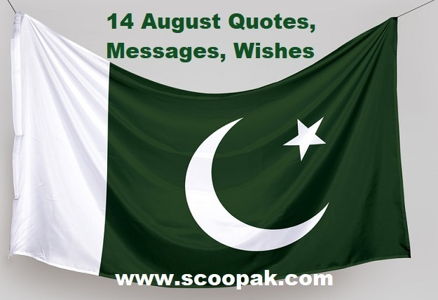 14 August Quotes Pakistan Independence Day Quotes