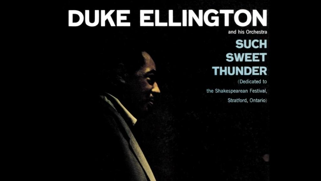 Ellington Such Sweet Thunder