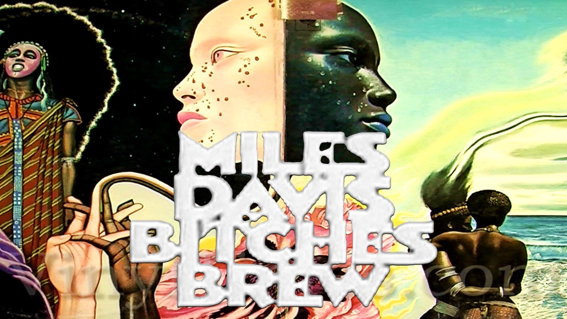Bitches Brew