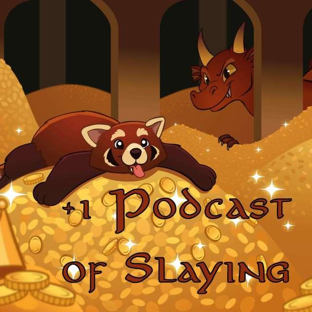+1 Podcast of Slaying
