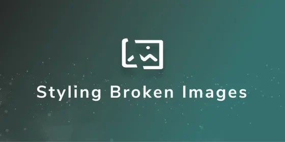 Styling Broken Images - Scotch.io [en] @scotch_io