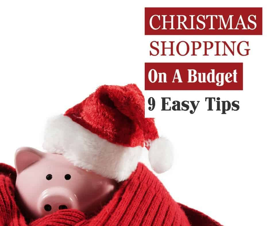 Christmas Shopping On A Budget 9 Easy Tips Get Out Of