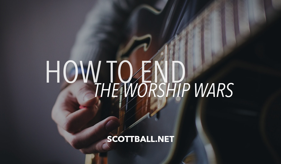 How to End the Worship Wars