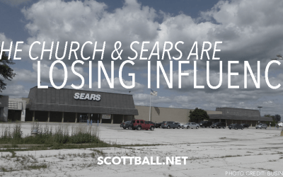 Sears and the Church Are Losing Influence