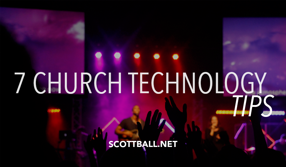7 Church Technology Tips