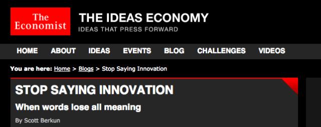 Stop Saying Innovation – Here's Why | Scott Berkun