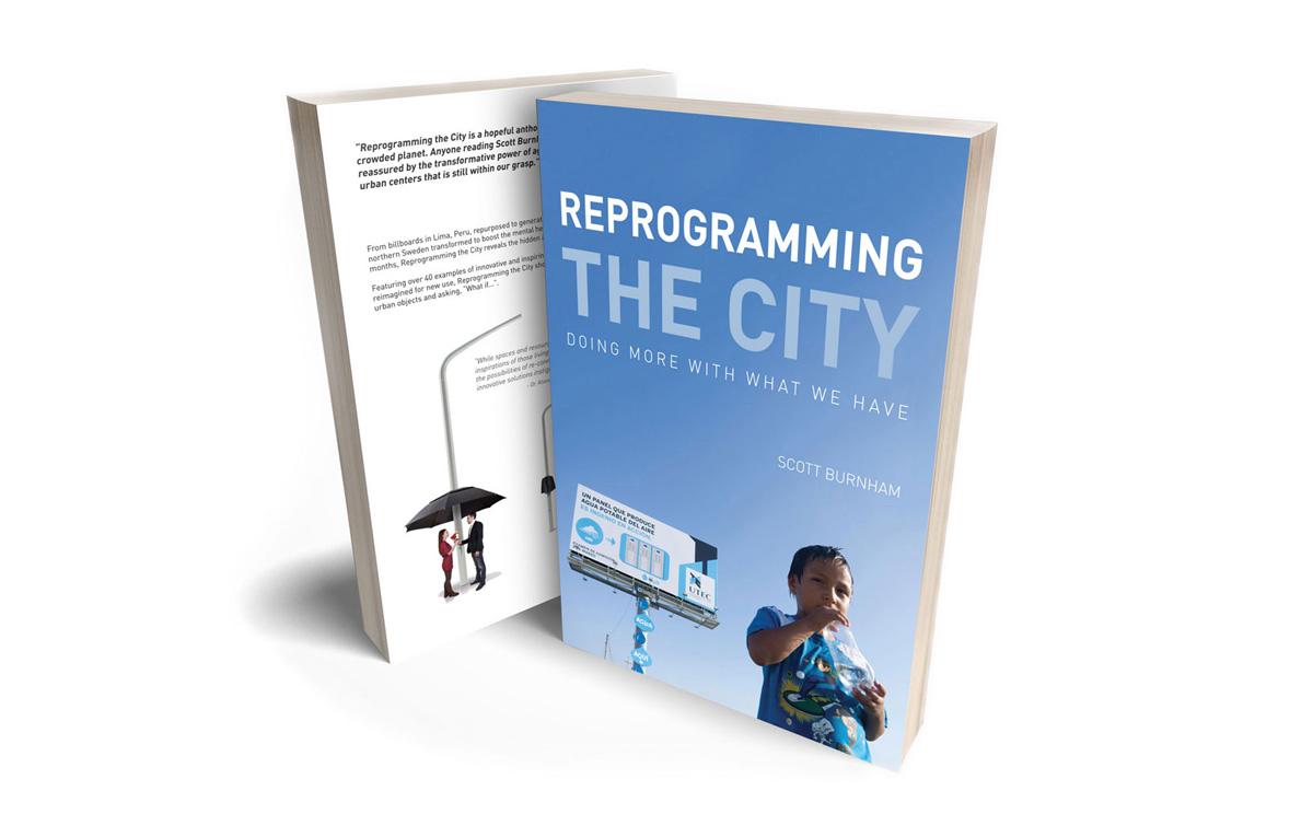 Reprogramming the City by Scott Burnham