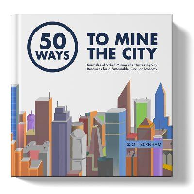 Urban Mining: 50 Ways to Mine the City