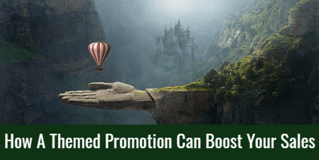 How A Themed Promotion Can Boost Your Sales