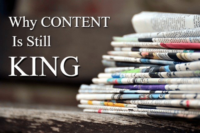 Why Content Is Still King