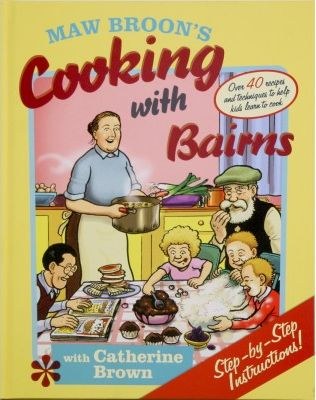 Maw Broon - Cooking With Bairns