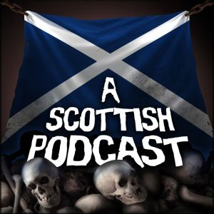 Scottish-Podcast