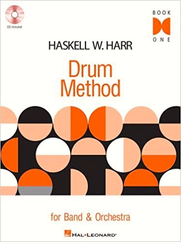 Haskell W Harr Harr Drum Method 1 For Band And Orchestra Drums And Organ