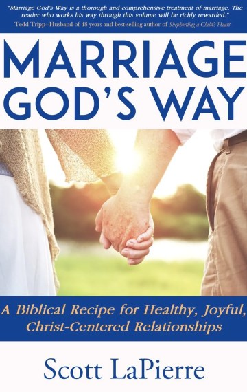 Marriage-Gods-Way-author-Scott-LaPierre