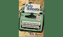 "Kate Sherrod's ""Pulp Sonnets!"""