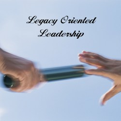 Legacy Oriented Leadership