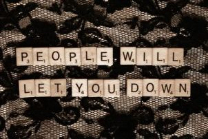 people will let you down