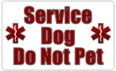 "Sign or patch that says ""Service Dog - Do Not Pet"""