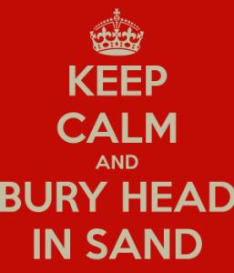 keep-calm-and-bury-head-in-sand