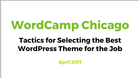 Tactics for Selecting the Best WordPress Theme for the Job