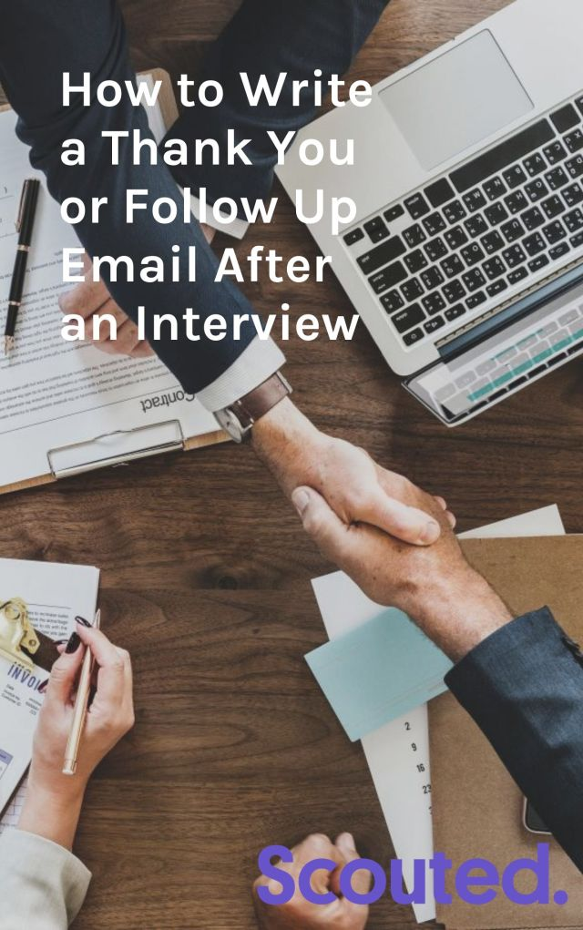 How to Write a Thank You or Follow Up Email After an Interview