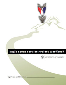 New Changes In Eagle Scout Service Project Requirements Scouting