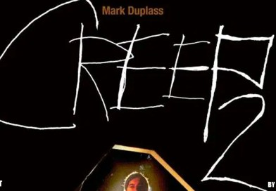 More Creepers in my dreams – Creep 2 Review