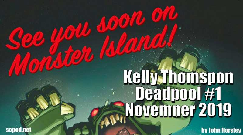 Deadpool #1 coming in Nov 2019 from Kelley Thompson!