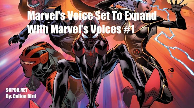 Marvel's Voice Set To Expand With Marvel's Voices #1