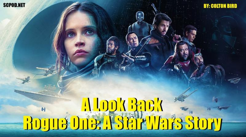 A Look Back 'Star Wars Rogue One'