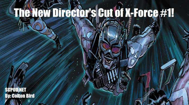 The New Director's Cut of X-Force #1!